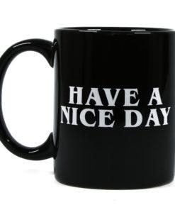 Kaffeetasse Have a nice day